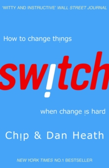 Switch : How to Change Things When Change is Hard, Paperback
