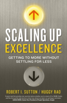 Scaling Up Excellence, Paperback
