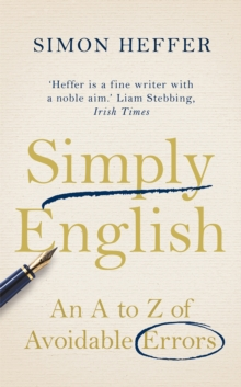 Simply English : An A-Z of Avoidable Errors, Hardback