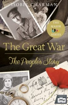 The Great War : The People's Story, Hardback Book