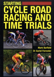 Starting Cycle Road Racing and Time Trials, Paperback