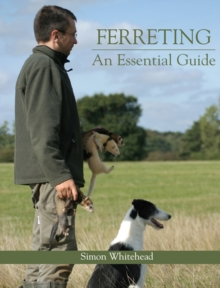 Ferreting : An Essential Guide, Hardback