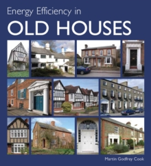 Energy Efficiency in Old Houses, Hardback