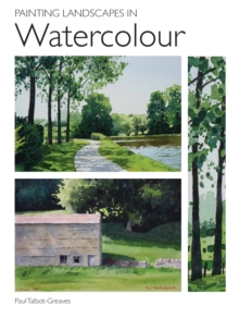 Painting Landscapes in Watercolour, Paperback