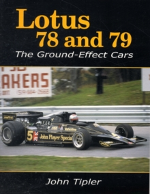 Lotus 78 and 79 : The Ground Effect Cars, Paperback