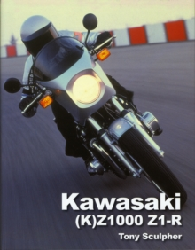 Kawasaki (K)Z1000 and Z1-R, Hardback