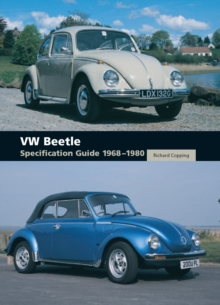 VW Beetle Specification Guide 1968-1980, Hardback Book