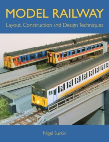 Model Railway Layout, Construction and Design Techniques, Paperback