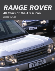 Range Rover : 40 Years of the 4x4 Icon, Hardback