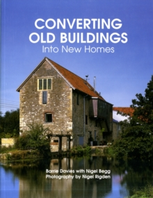 Converting Old Buildings into New Homes, Paperback
