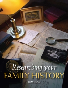 Researching Your Family History, Paperback
