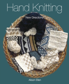Hand Knitting : New Directions, Paperback