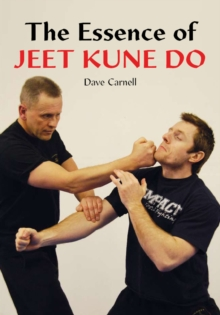 The Essence of Jeet Kune Do, Paperback