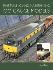 Fine Tuning and Maintaining 00 Gauge Models, Paperback