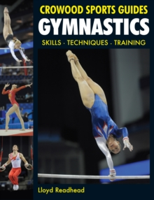 Gymnastics : Skills - Techniques - Training, Paperback