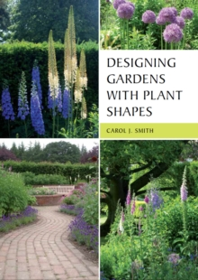 Designing Gardens with Plant Shapes, Paperback Book