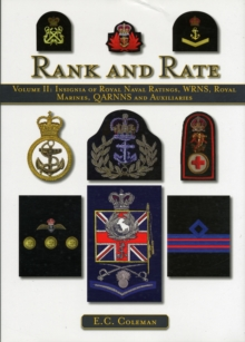 Insignia of Royal Naval Ratings, WRNS, Royal Marines, QARNNS and Auxiliaries Rank and Rate : v. II, Hardback Book