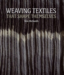 Weaving Textiles That Shape Themselves, Hardback