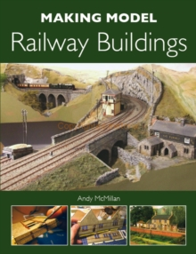 Making Model Railway Buildings, Paperback Book