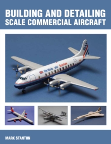 Building and Detailing Scale Commercial Aircraft, Paperback Book