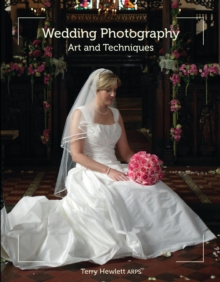 Wedding Photography : Art and Techniques, Paperback