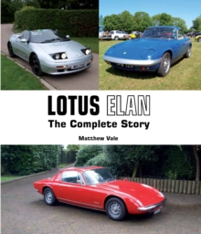 Lotus Elan : The Complete Story, Hardback