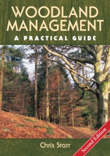 Woodland Management : A Practical Guide, Hardback