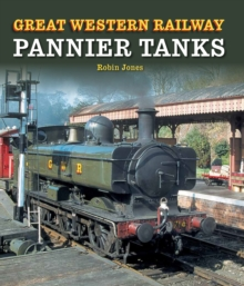 Great Western Railway Pannier Tanks, Hardback