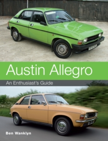 Austin Allegro : An Enthusiast's Guide, Paperback