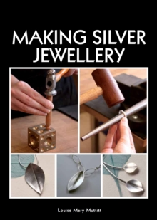 Making Silver Jewellery, Paperback Book