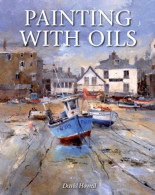 Painting with Oils, Paperback