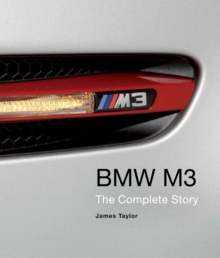 BMW M3 : The Complete Story, Hardback