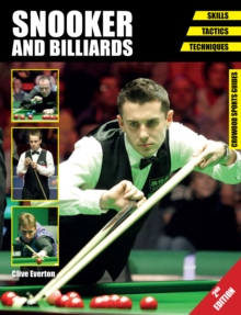 Snooker and Billiards : Skills - Tactics - Techniques, Paperback