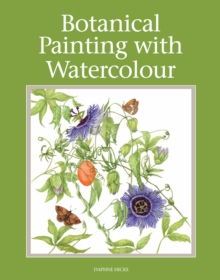 Botanical Painting With Watercolour, Paperback