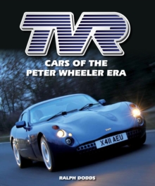 TVR : Cars of the Peter Wheeler Era, Hardback