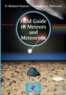 Field Guide to Meteors and Meteorites, Paperback