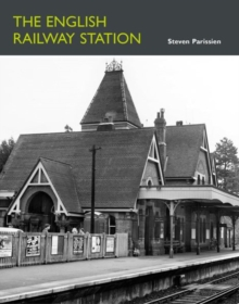 The English Railway Station, Hardback Book