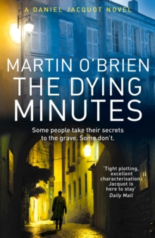 The Dying Minutes : (Jacquot 7) A Powerful Police Procedural in the Acclaimed Jacquot Series, Paperback Book