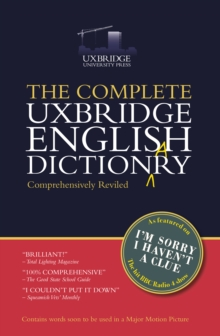 The Complete Uxbridge English Dictionary : I'm Sorry I Haven't a Clue, Hardback
