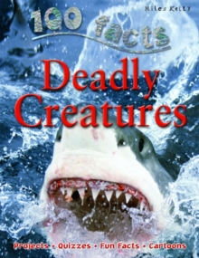 100 Facts on Deadly Creatures, Paperback