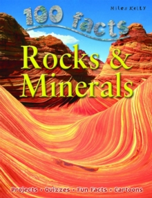 100 Facts on Rocks and Minerals, Paperback Book