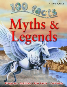 100 Facts on Myths and Legends, Paperback