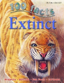 100 Facts Extinct, Paperback