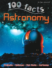 100 Facts Astronomy, Paperback