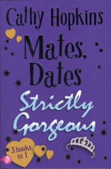 Mates, Dates Strictly Gorgeous : Bks. 10-12, Paperback Book