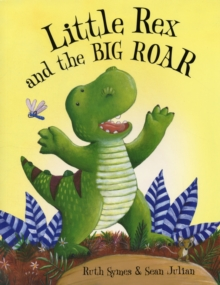 Little Rex and the Big Roar, Paperback