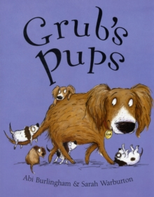 Grub's Pups, Paperback Book
