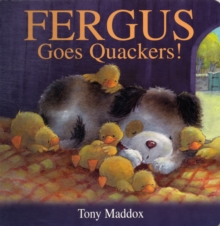 Fergus Goes Quackers, Board book Book