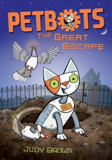 Petbots: the Great Escape, Paperback Book