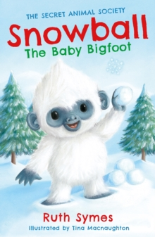 Snowball the Baby Bigfoot, Paperback
